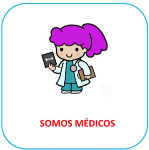 Somos médicos.